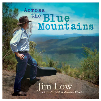 Across the Blue Mountains - Jim Low